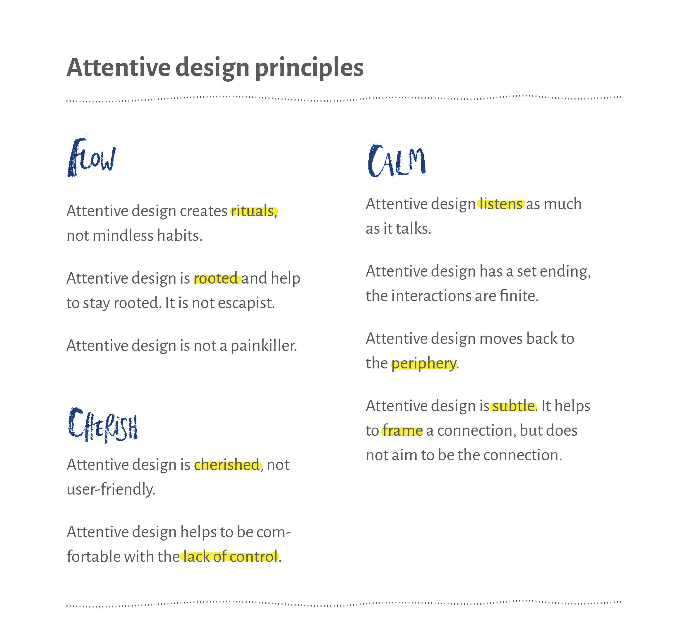 Attentive design principles